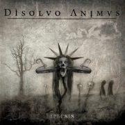 DISOLVO ANIMUS - Aphesis