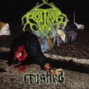 Rotting - Crushed